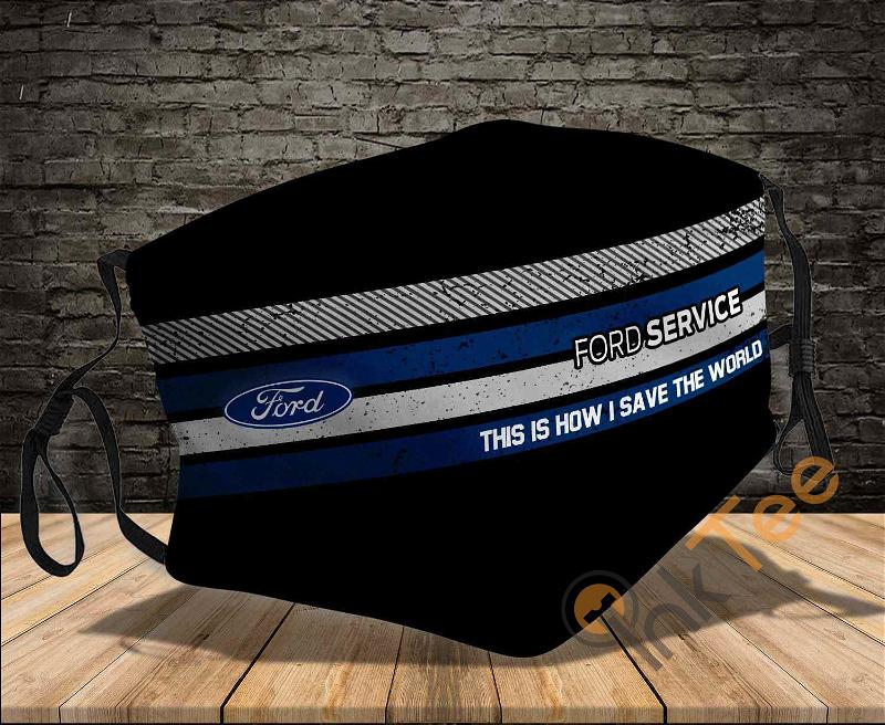 Ford 1 This Is How I Save The World Sku 1473 Amazon Best Selling Face Mask