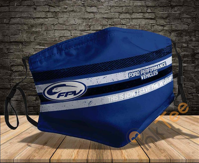 Ford Performance Vehicles This Is How I Save The World Sku 1472 Amazon Best Selling Face Mask