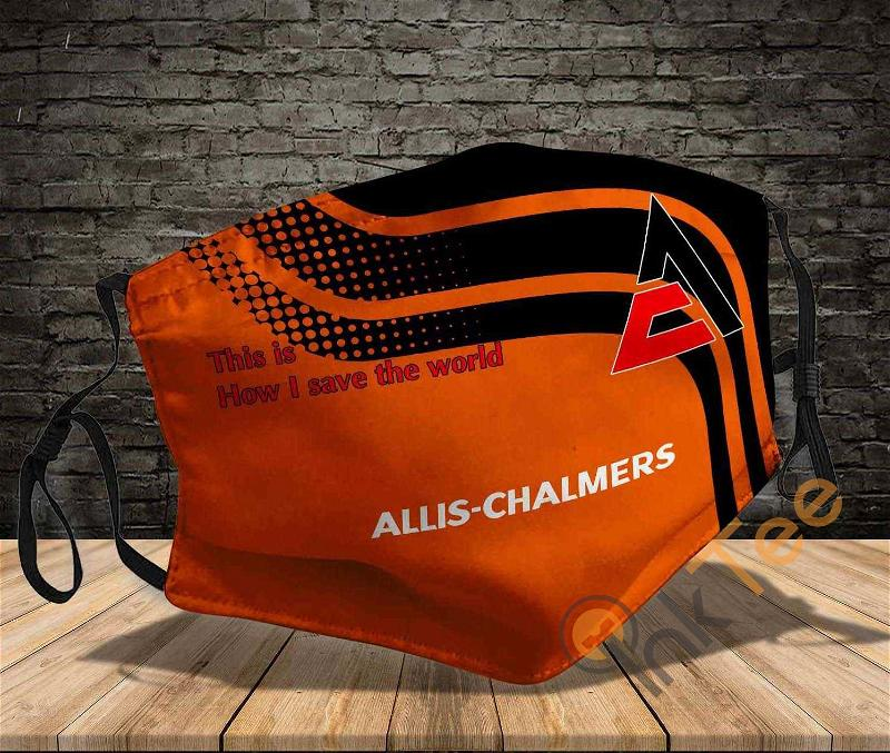 Allis Chalmers This Is How I Save The World Amazon Best Selling Sku291 Face Mask