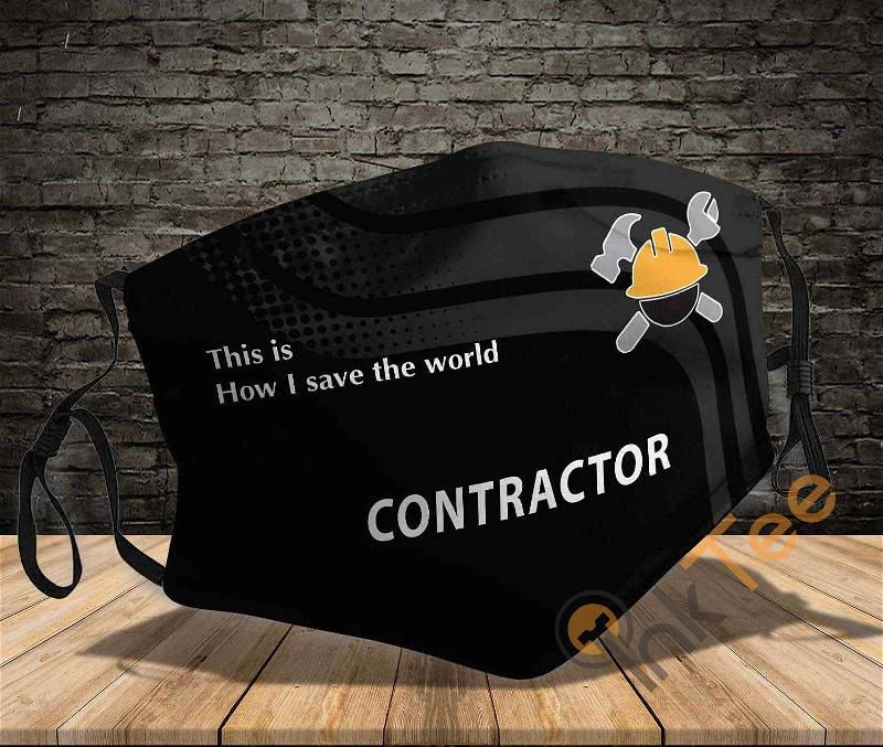 Contractor Job This Is How I Save The World Amazon Best Selling Sku732 Face Mask