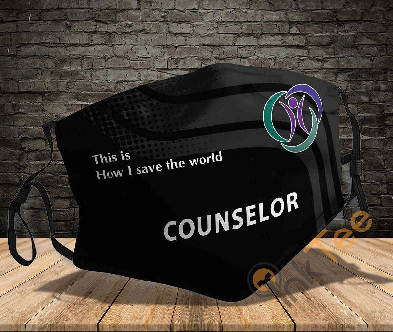 Counselor Job This Is How I Save The World Amazon Best Selling Sku737 Face Mask