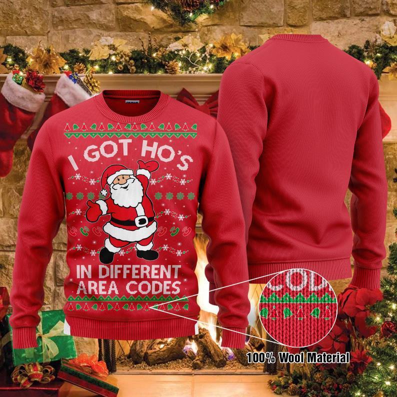Christmas I Got Ho's In Different Area Codes ' 100% Wool Ugly Sweater