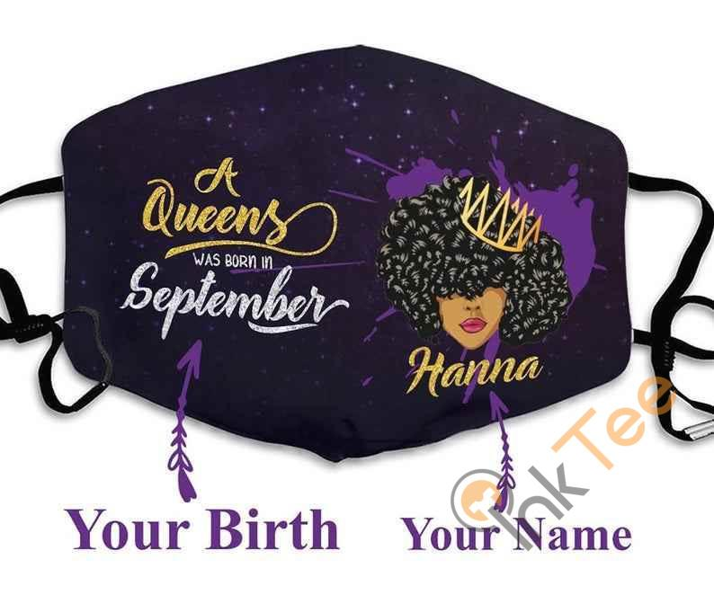 Customize Name Birth A Queen Was Born In September Filter Cotton Face Mask
