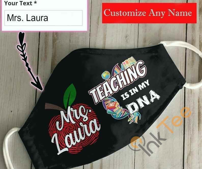 Customize Name Teacher Teaching Is In My Dna Handmade Anti Droplet Filter Cotton Face Mask