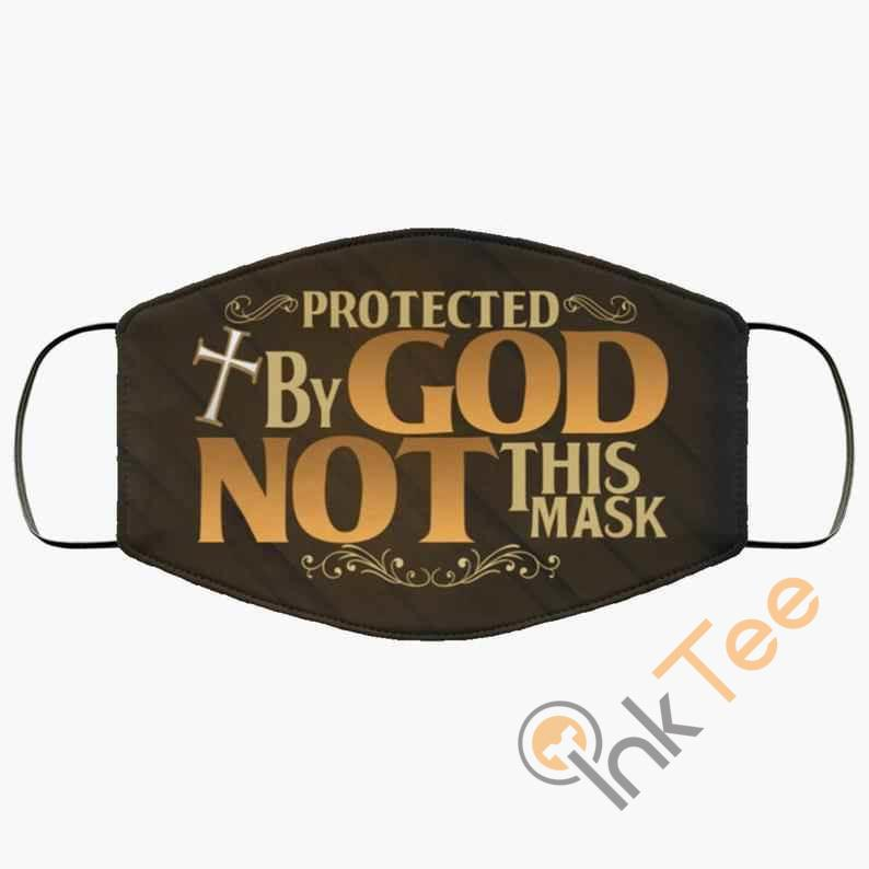 Protected By God Not This 3 Layer Adult Kid Washable Reusable Face Mask