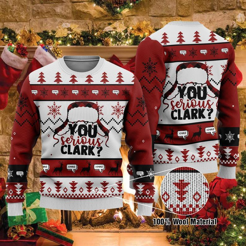 You Serious Clark Christmas 100% Wool Ugly Sweater