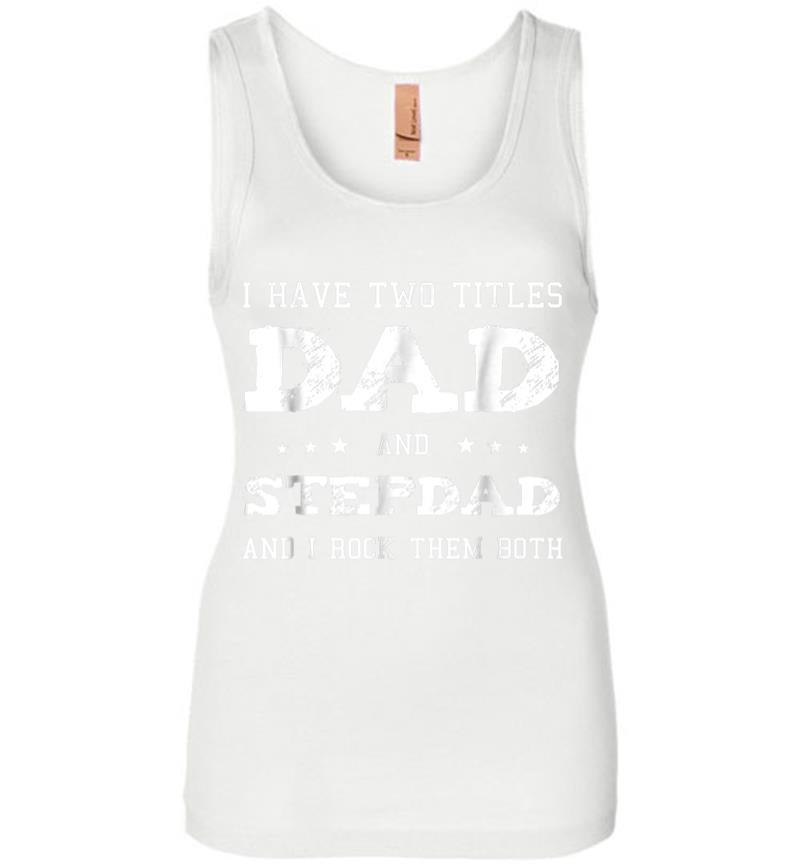 Best Dad and Stepdad Shirt Cute Fathers Day Gift from Wife Women Jersey Tank Top Inktee Store