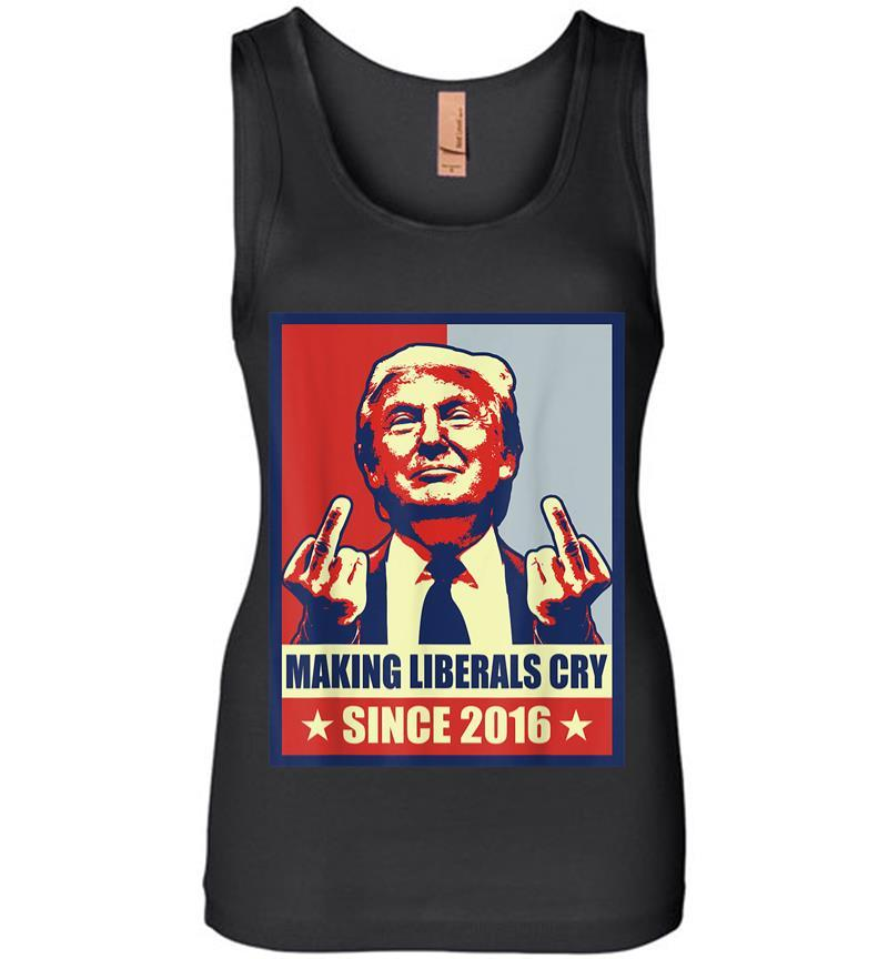 Pro President Donald Trump Gifts 2020 Making Liberals Cry Women Jersey Tank Top
