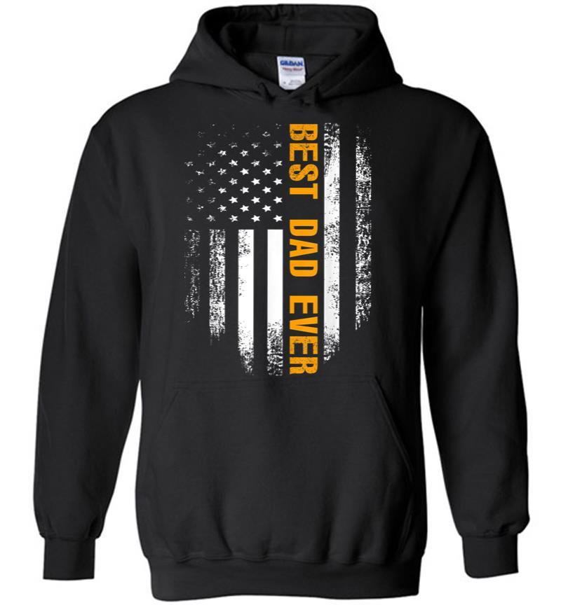 Vintage Best Dad Ever American Flag Fathers Day Gift Hoodie