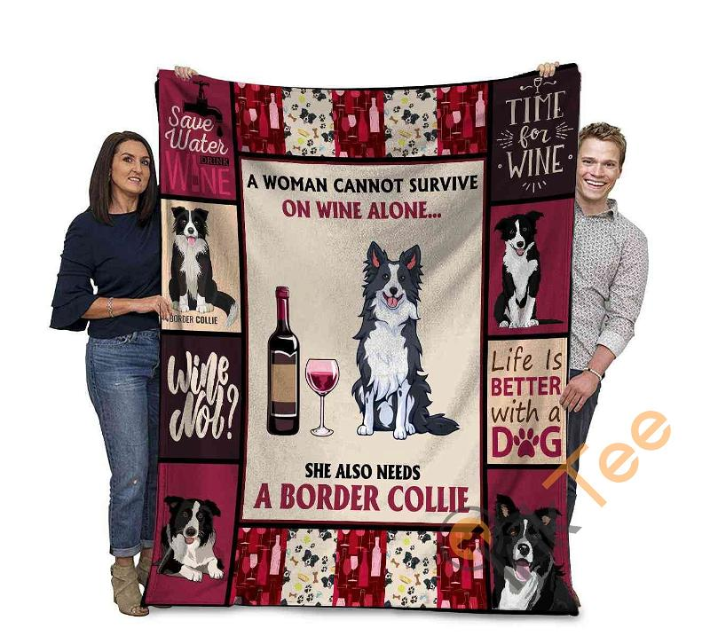 A Woman Cannot Survive On Wine Alone Border Collie Dog Ultra Soft Cozy Plush Fleece Blanket