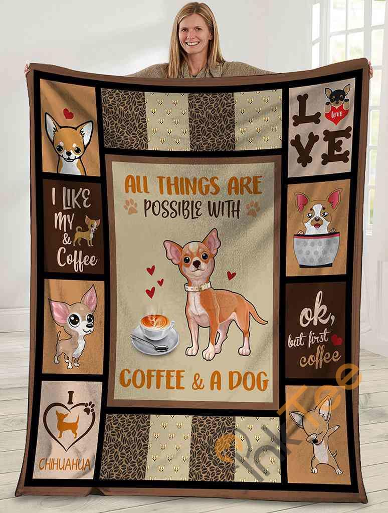 All Things Are Possible With Coffee And A Dog Chihuahua Dog Ultra Soft Cozy Plush Fleece Blanket