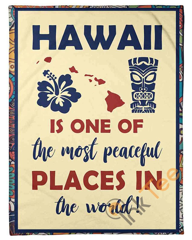 Hawaii Is One Of The Most Peaceful Places Fleece Blanket