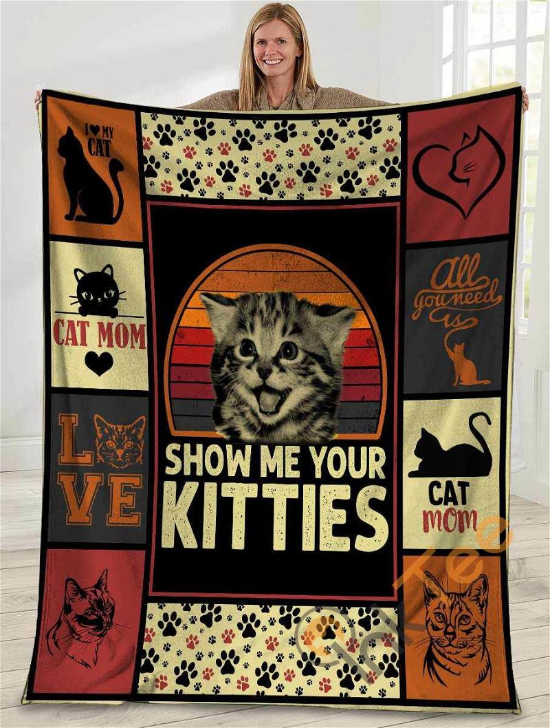 Show Me Your Kitties Cat Mom Cat Lover Ultra Soft Cozy Plush Fleece Blanket