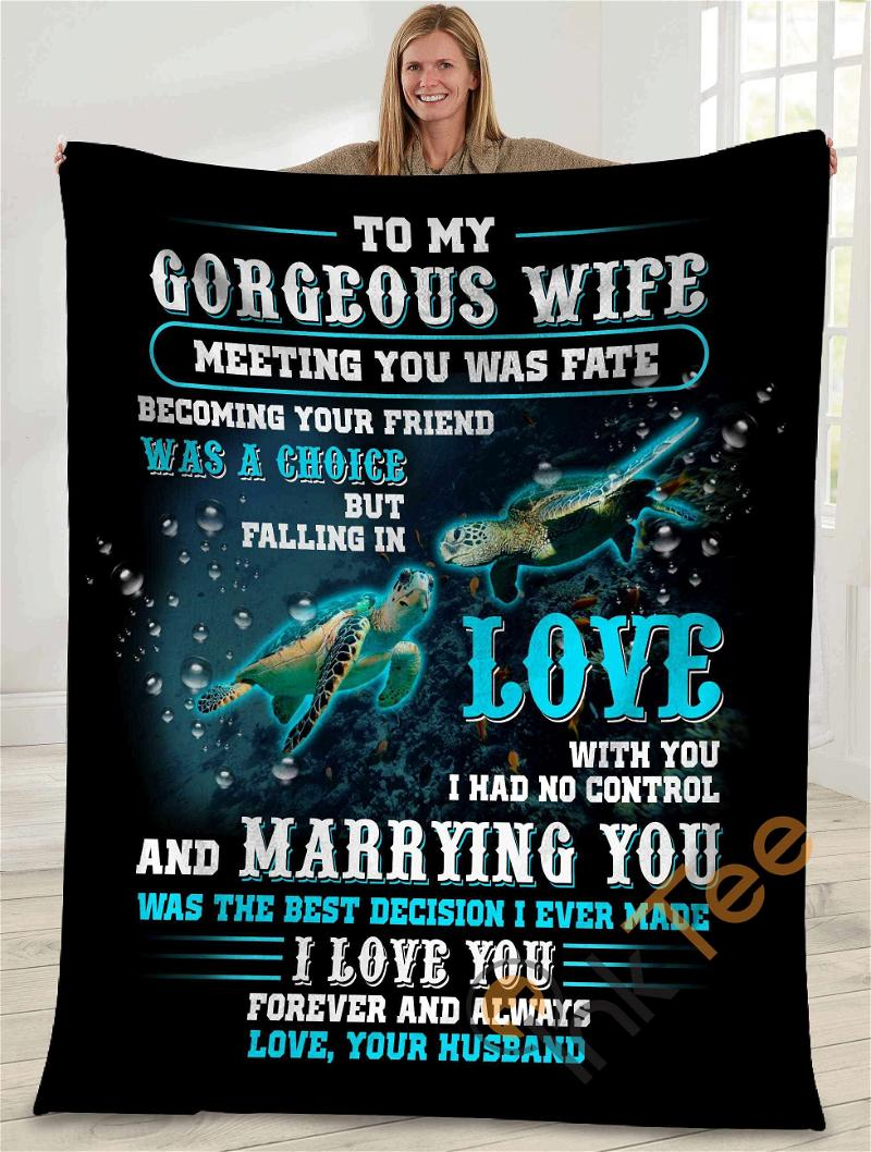 To My Gorgeous Wife Meeting You Was Fate Sea Turtle Ultra Soft Cozy Plush Fleece Blanket
