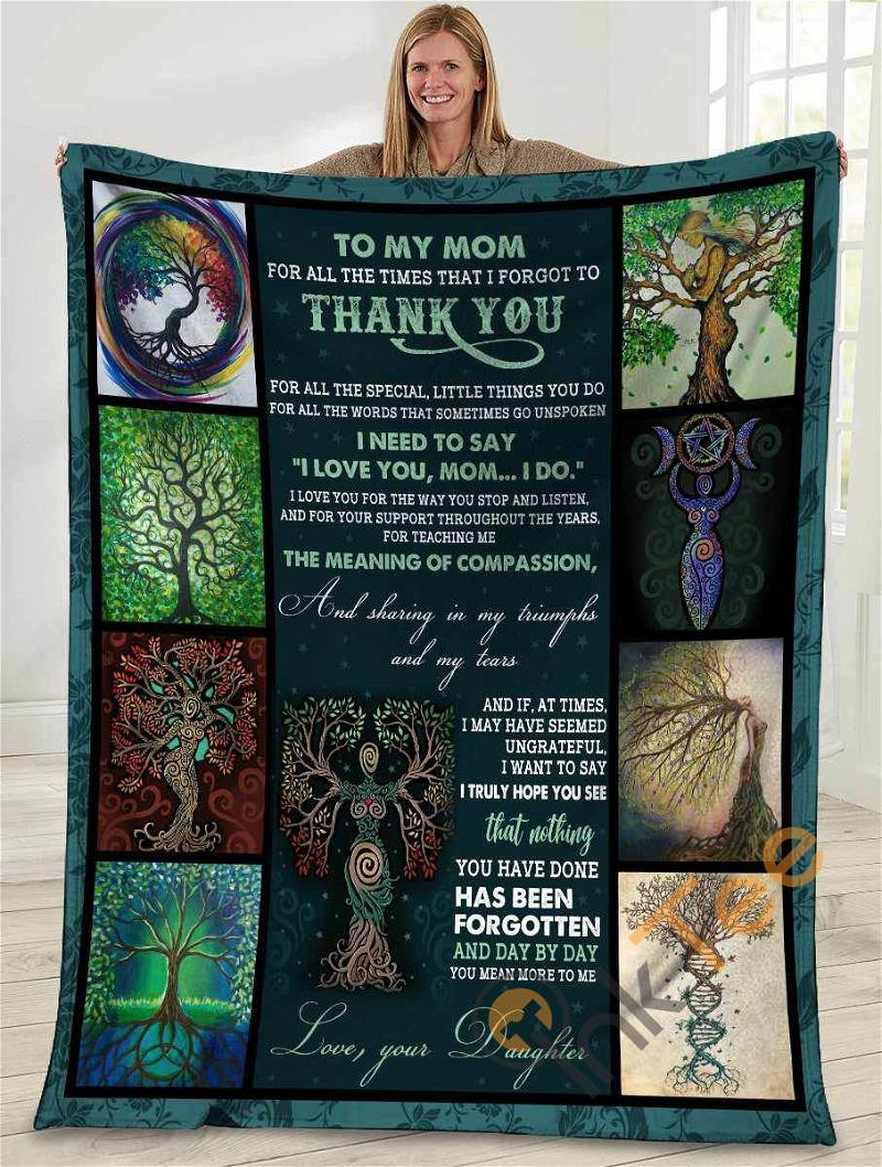 To My Mom For All The Times That I Forgot To Thank You Mom Tree Ultra Soft Cozy Plush Fleece Blanket