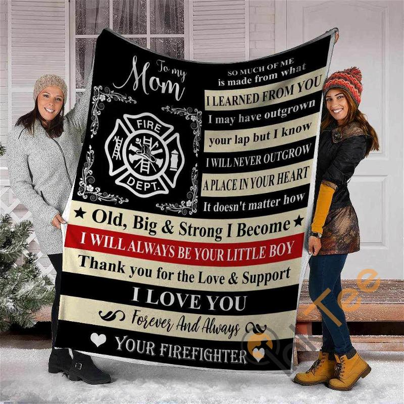 To My Mom So Much Of Me Is Made From What I Learned From You Firefighter Ultra Soft Cozy Plush Fleece Blanket