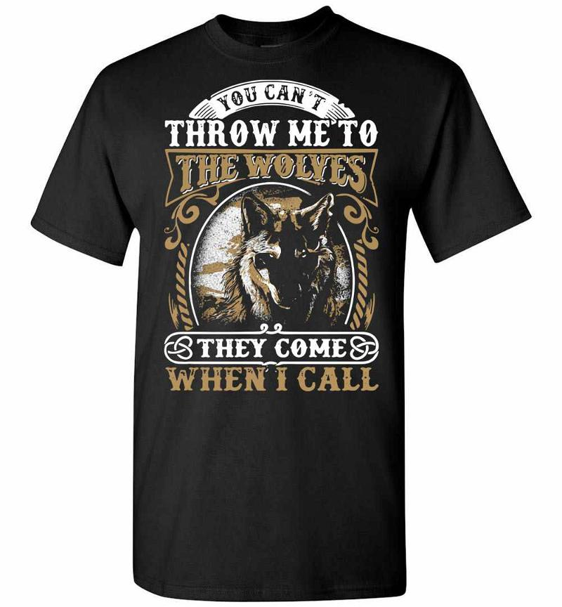 You Can't Throw Me To The Wolves Men's T-shirt Inktee Store