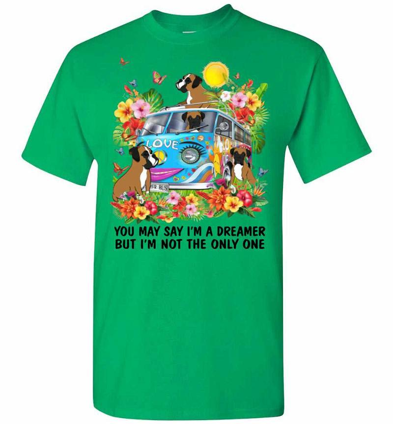 Boxer You May Say I'm Dreamer But I'm Not The Only One Men's T-shirt Inktee Store