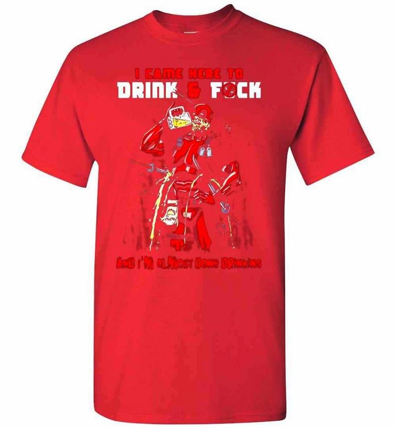 Deadpool I Came Here To Drink And Fuck Men's T-shirt Inktee Store
