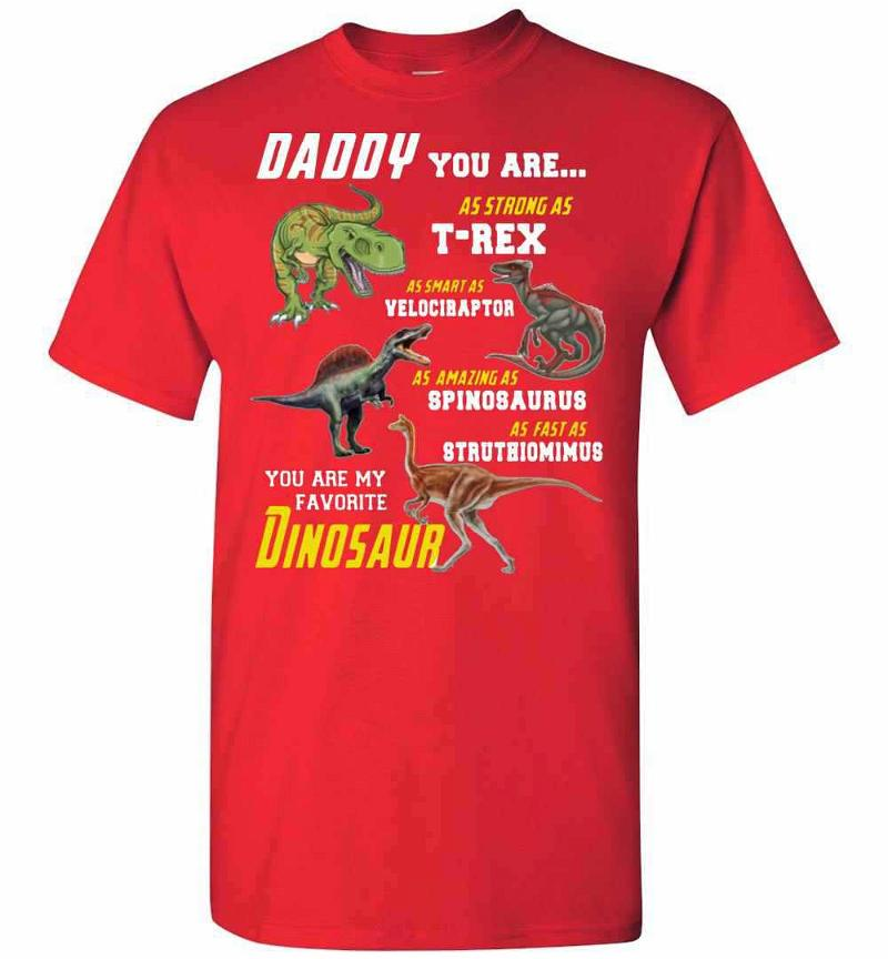 Daddy You Are My Favorite Dinosaur Men's T-shirt Inktee Store