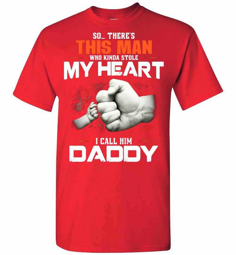 Happy Fathers Day Gift So There's This Girl Who Kinda My Men's T-shirt Inktee Store