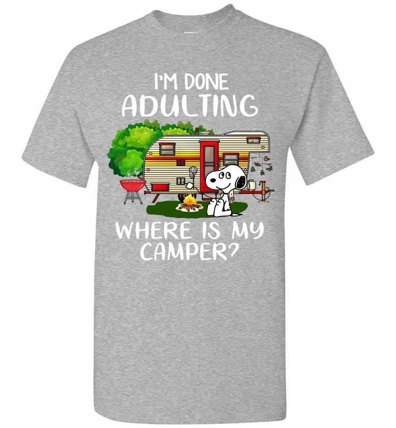 Snoopy I'm Done Adulting Where Is My Camper Men's T-shirt Inktee Store