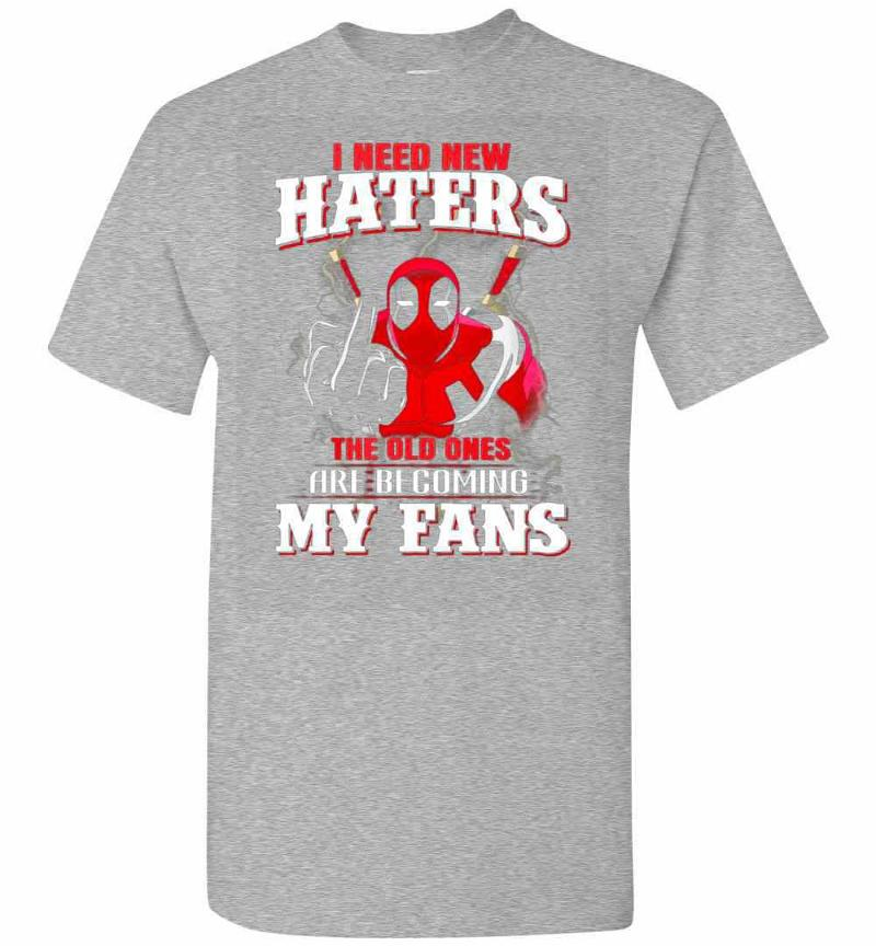 Deadpool I Need New Haters My Fans Men's T-shirt Inktee Store
