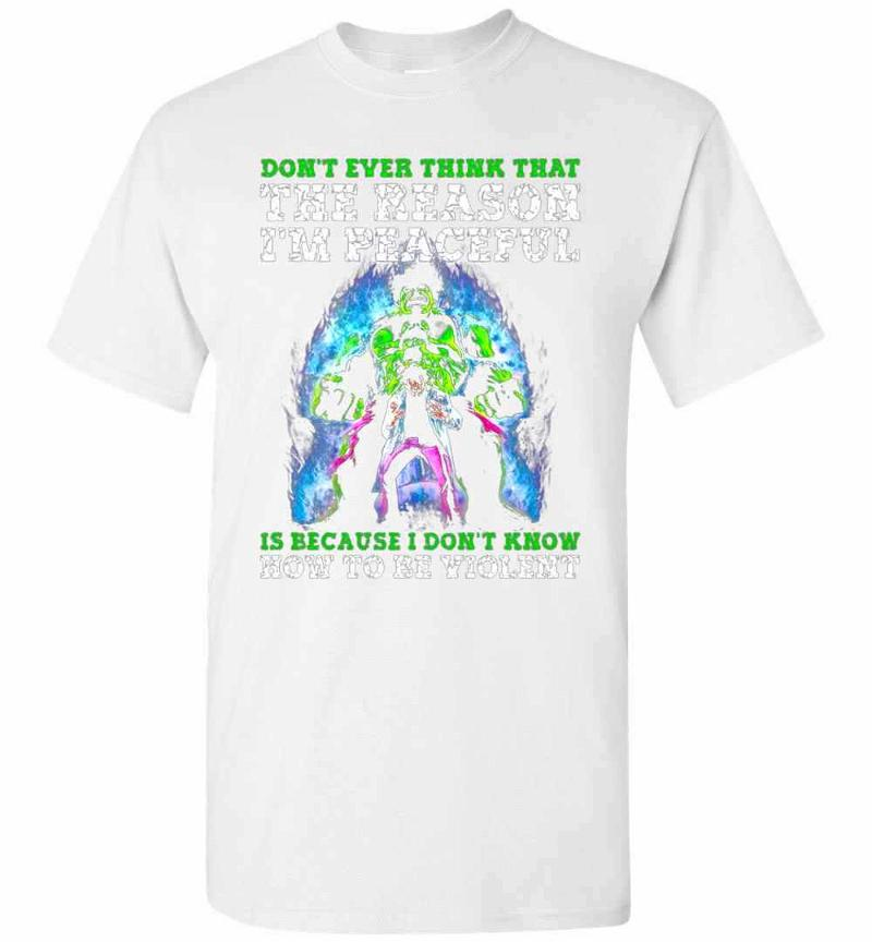 Don't Ever Think That The Reason I'm Peacefu Men's T-shirt Inktee Store