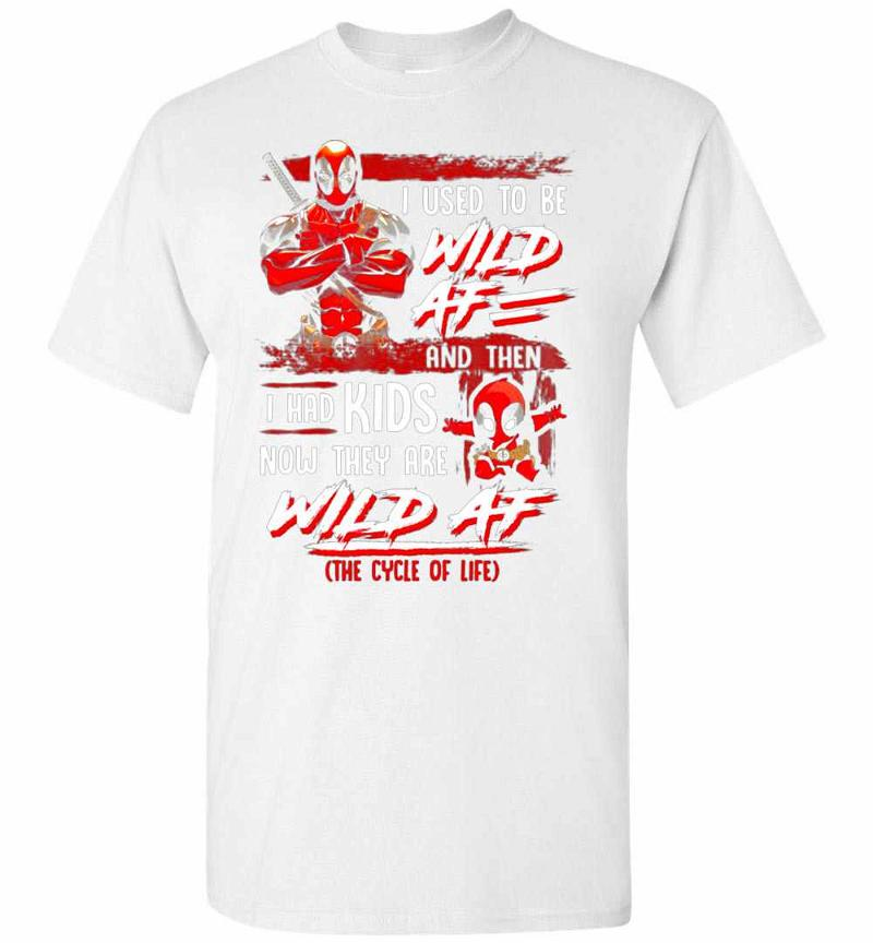 I Used To Be Wild AF Deadpool Men's T-shirt Inktee Store