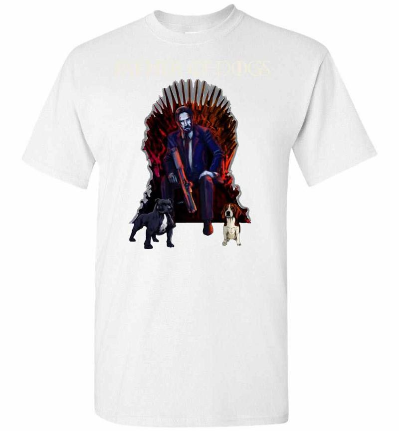 Father Of Dogs John Wick Game Of Thrones Men's T-shirt Inktee Store