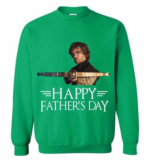 Tyrion Lannister Happy Father's Day Sweatshirt Inktee Store