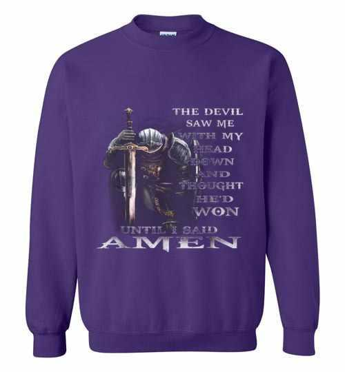 The Devil Saw Me With My Head Down Thought He'd Won Sweatshirt Inktee Store