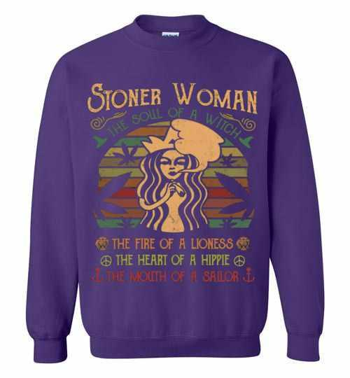 Stoner Woman The Soul Of A Witch The Fire Of A Lioness Sweatshirt Inktee Store